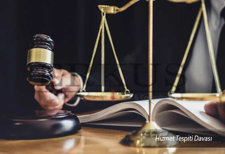 Hizmet Tespiti Davası